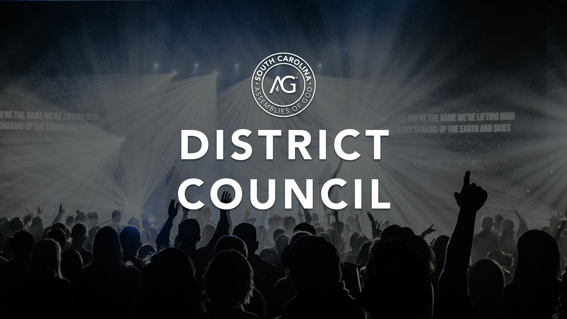 South Carolina District Council, SC District Council, District Council AG, District Council Conference, South Carolina Conference, Church Conference, Minister Conference